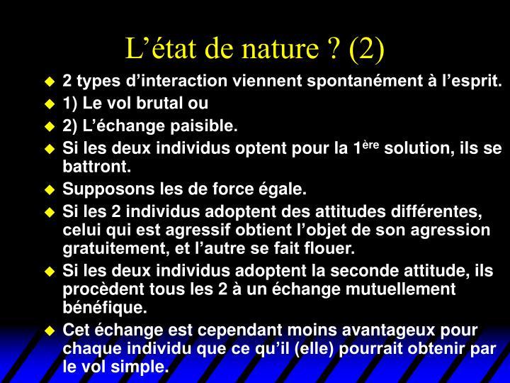 L'état de nature ? (2)