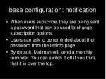 base configuration notification