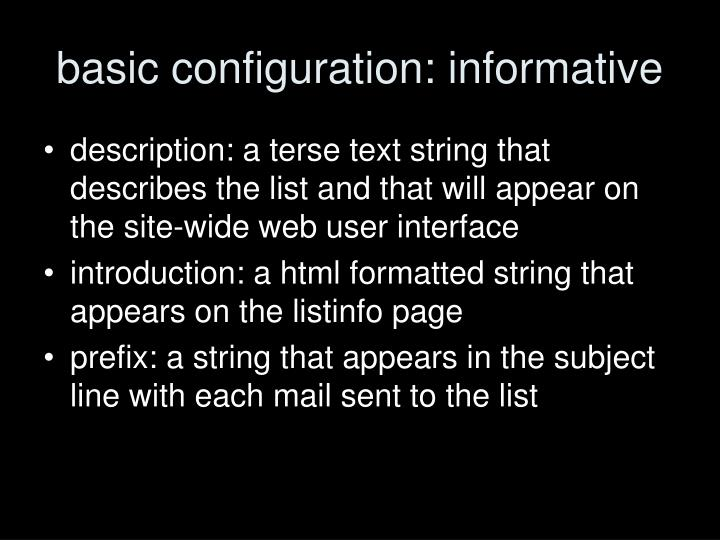 basic configuration: informative