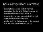 basic configuration informative