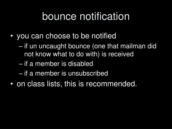bounce notification