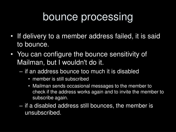 bounce processing