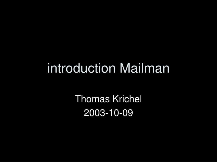 Introduction mailman