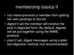 membership basics ii