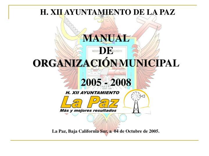 H. XII AYUNTAMIENTO DE LA PAZ