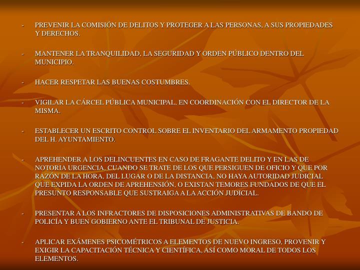 -PREVENIR LA COMISIÓN DE DELITOS Y PROTEGER A LAS PERSONAS, A SUS PROPIEDADES Y DERECHOS.
