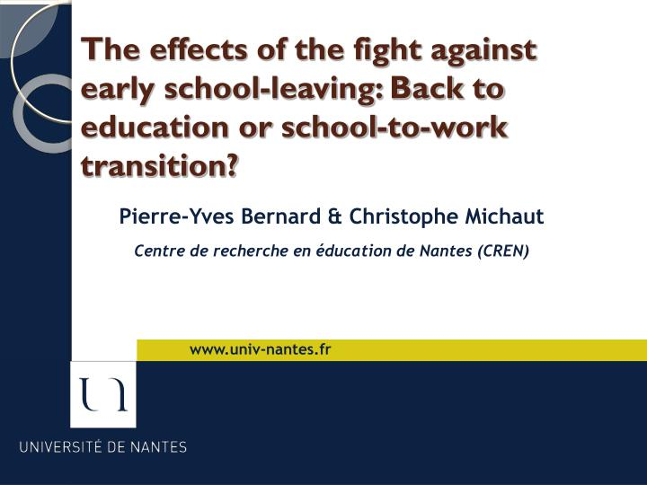 The effects of the fight against early school-leaving: Back to education or school-to-work transitio...