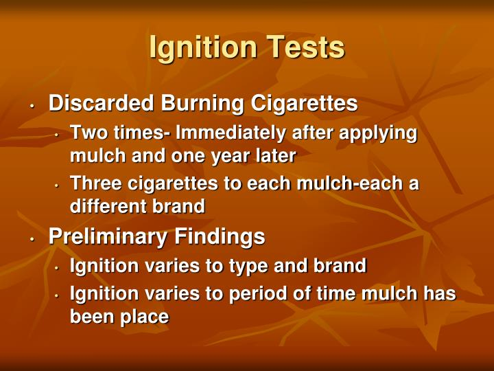 Ignition Tests