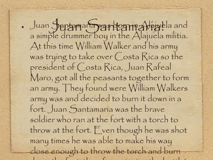 Juan Santamaria!