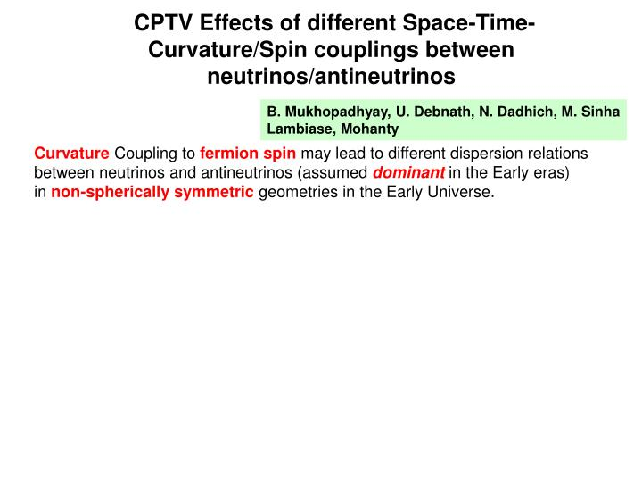 CPTV Effects of different Space-Time-Curvature