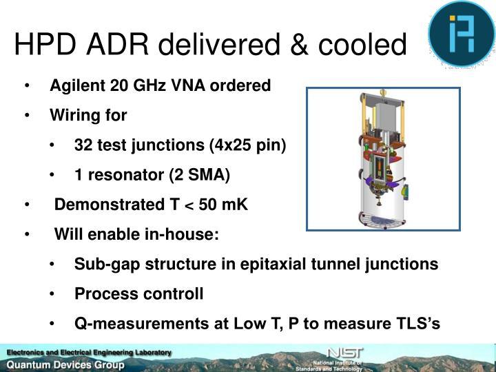 HPD ADR delivered & cooled