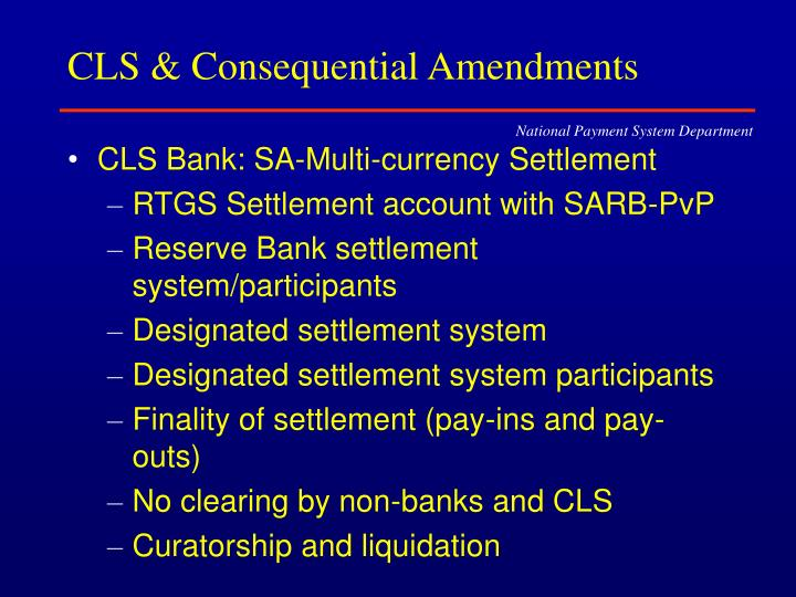 CLS & Consequential Amendments