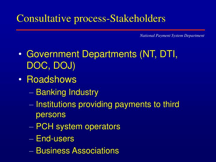 Consultative process-Stakeholders