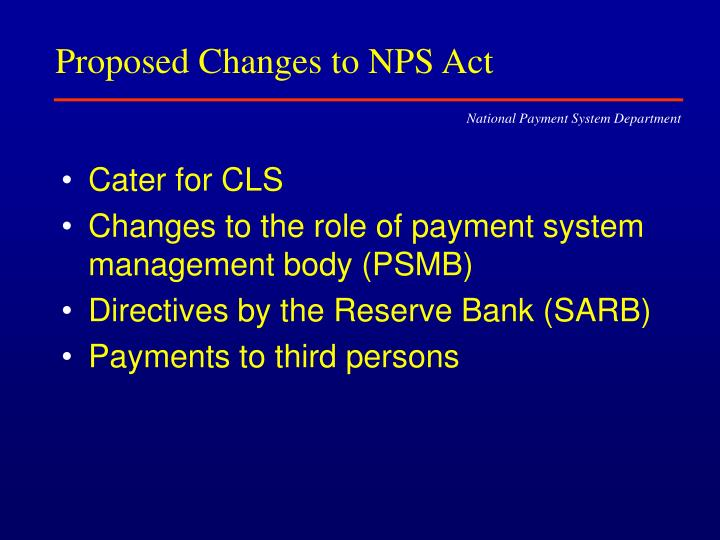 Proposed Changes to NPS Act