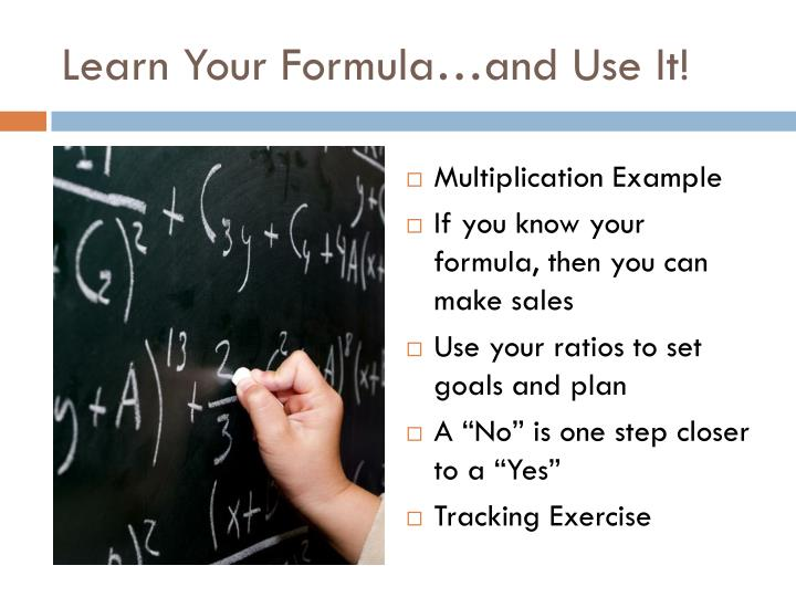 Learn Your Formula…and Use It!
