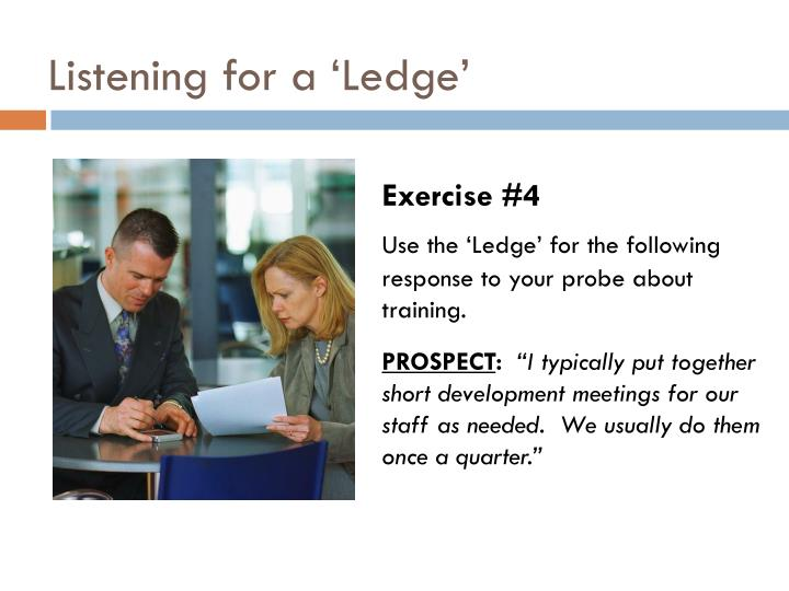 Listening for a 'Ledge'