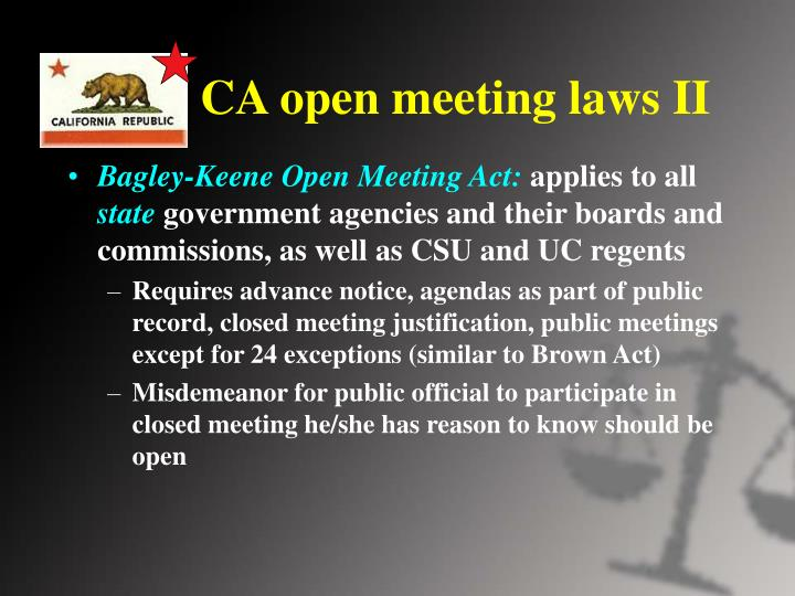 CA open meeting laws II