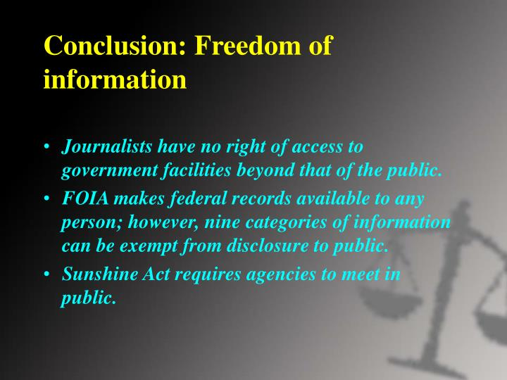 Conclusion: Freedom of information