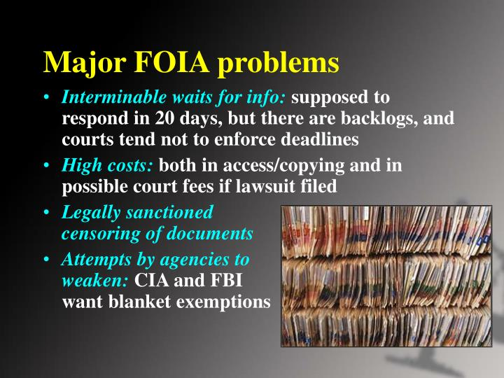 Major FOIA problems