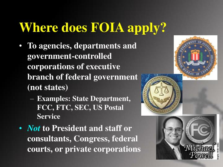 Where does FOIA apply?