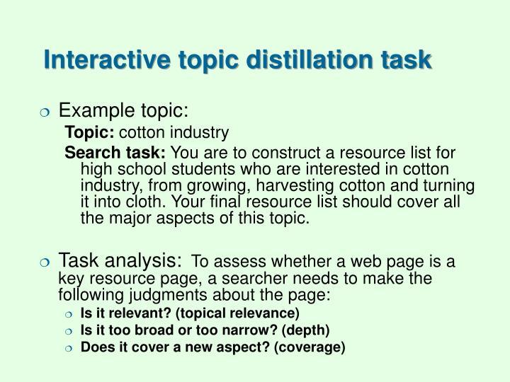 Interactive topic distillation task