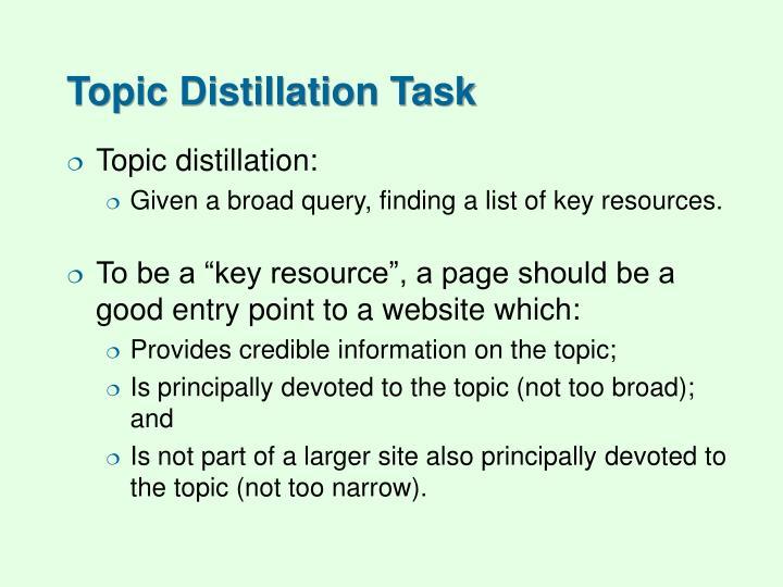 Topic Distillation Task
