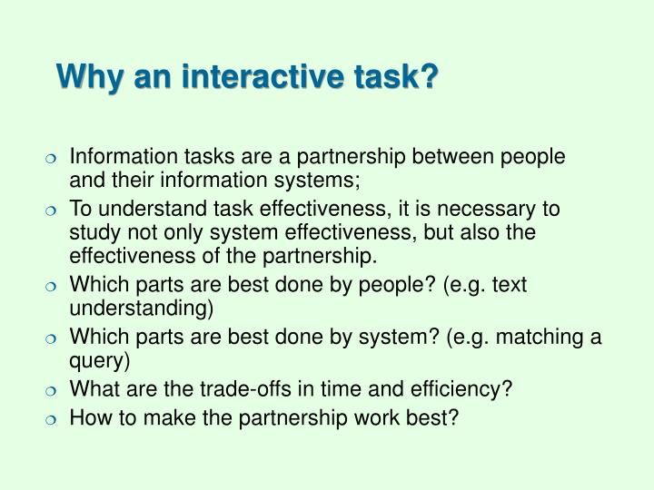 Why an interactive task?