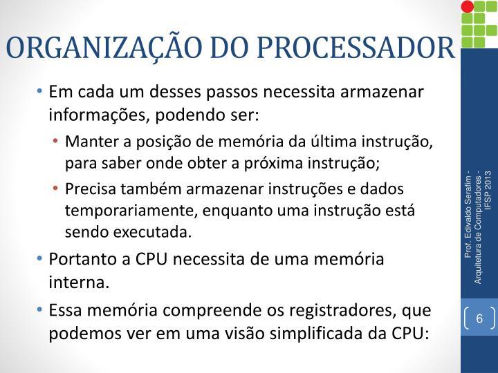 ORGANIZAÇÃO DO PROCESSADOR