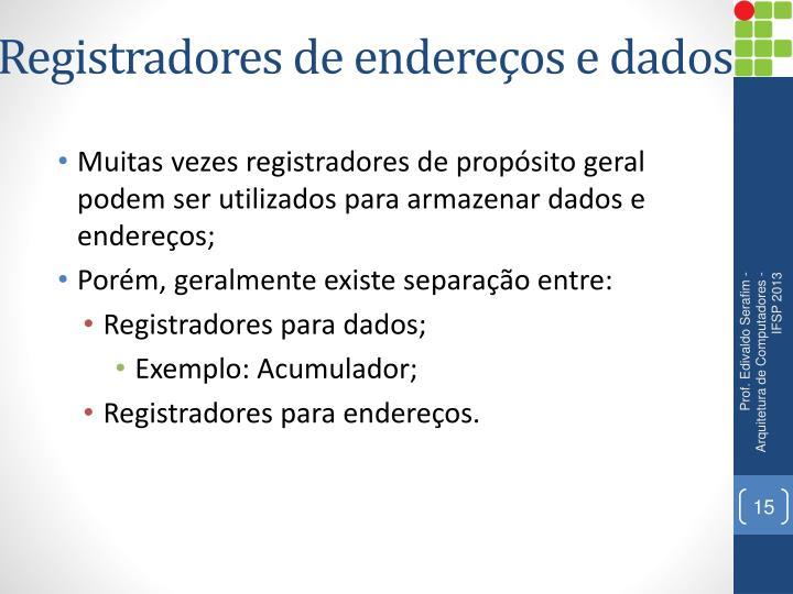 Registradores de endereços e dados