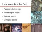 how to explore the past