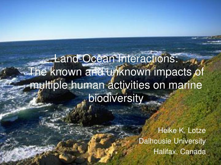 Land-Ocean Interactions: