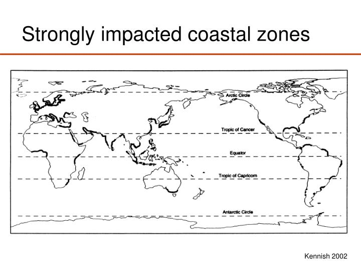 Strongly impacted coastal zones