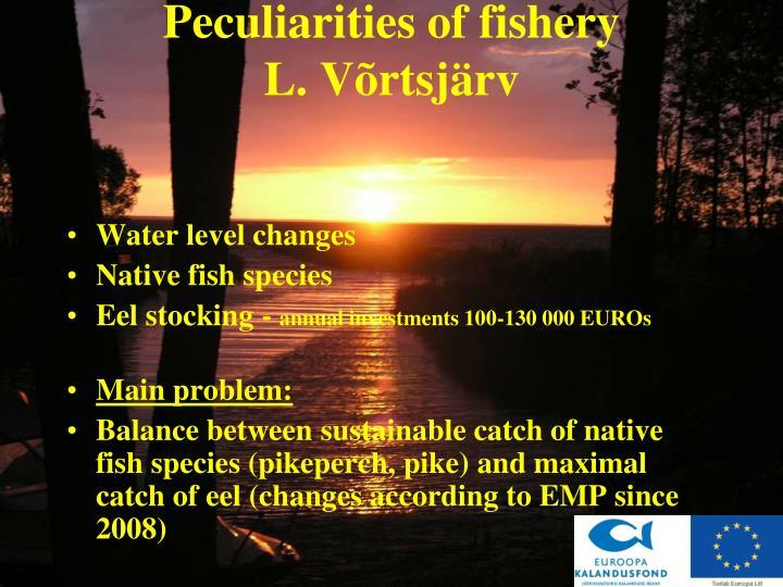 Peculiarities of fishery