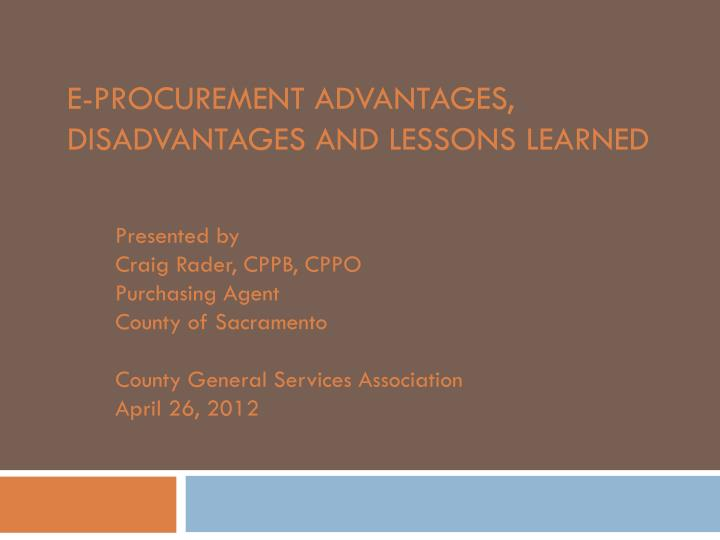 E procurement advantages disadvantages and lessons learned