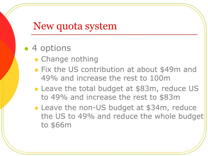 New quota system
