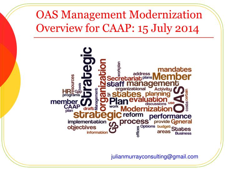 Oas management modernization overview for caap 15 july 2014