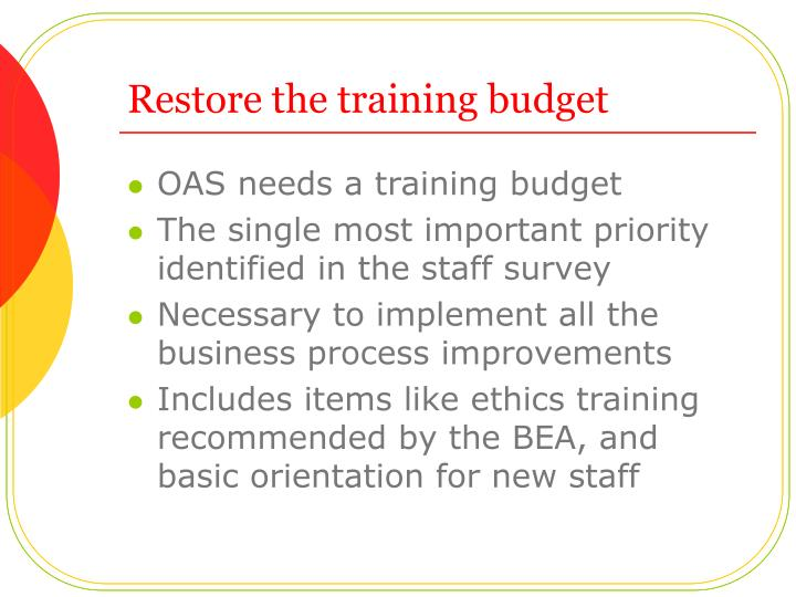 Restore the training budget