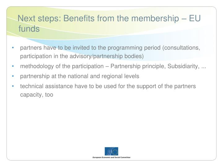 Next steps: Benefits from the membership – EU funds