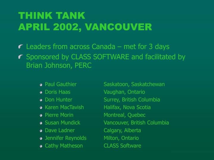 Think tank april 2002 vancouver