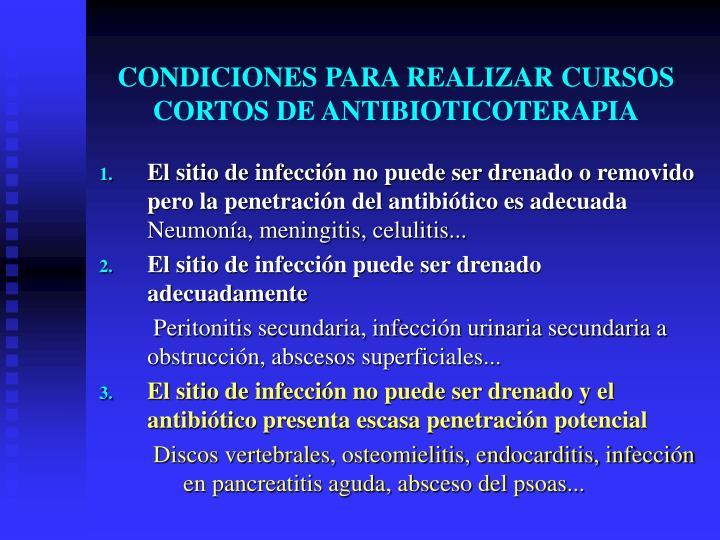 CONDICIONES PARA REALIZAR CURSOS CORTOS DE ANTIBIOTICOTERAPIA