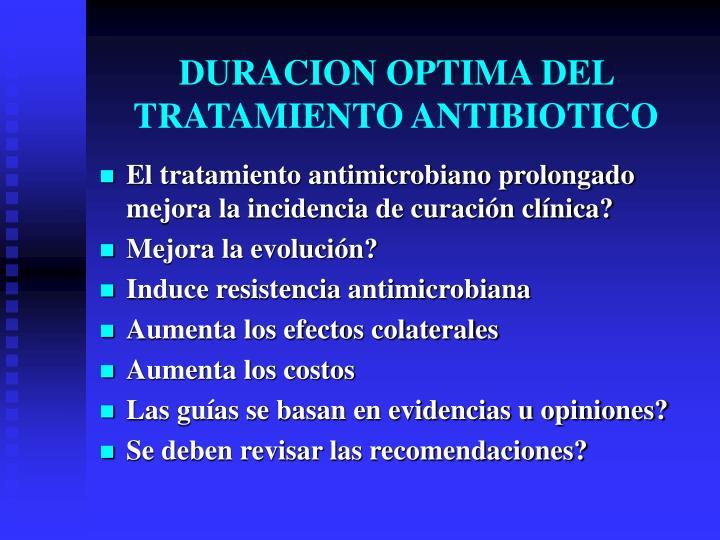 DURACION OPTIMA DEL TRATAMIENTO ANTIBIOTICO