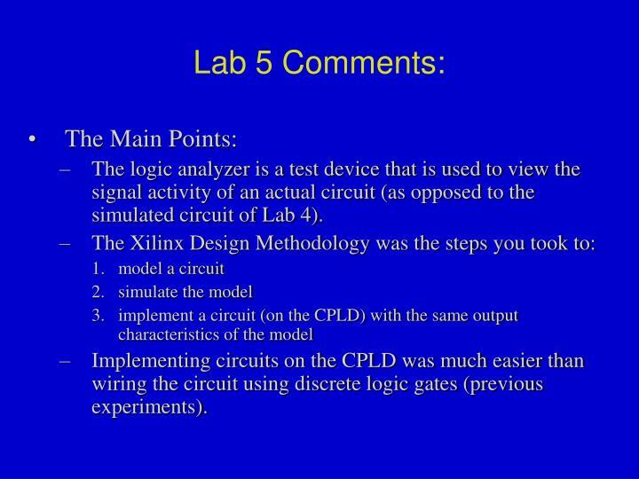 Lab 5 Comments: