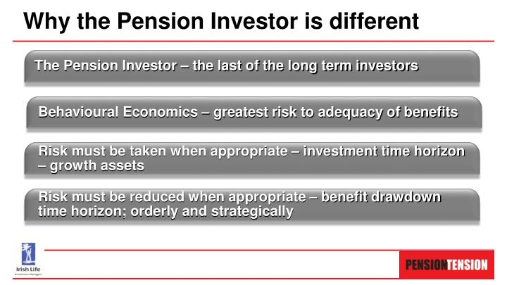 Why the Pension Investor is different