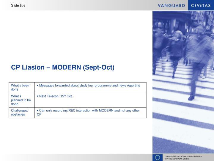 CP Liasion – MODERN (Sept-Oct)