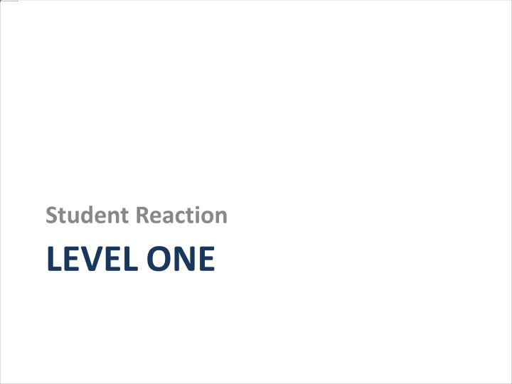 Student Reaction