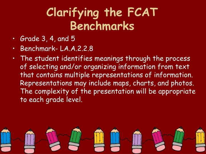 Clarifying the FCAT Benchmarks