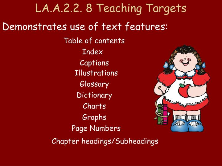 LA.A.2.2. 8 Teaching Targets