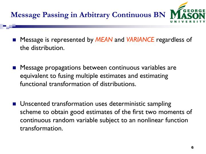 Message Passing in Arbitrary Continuous BN