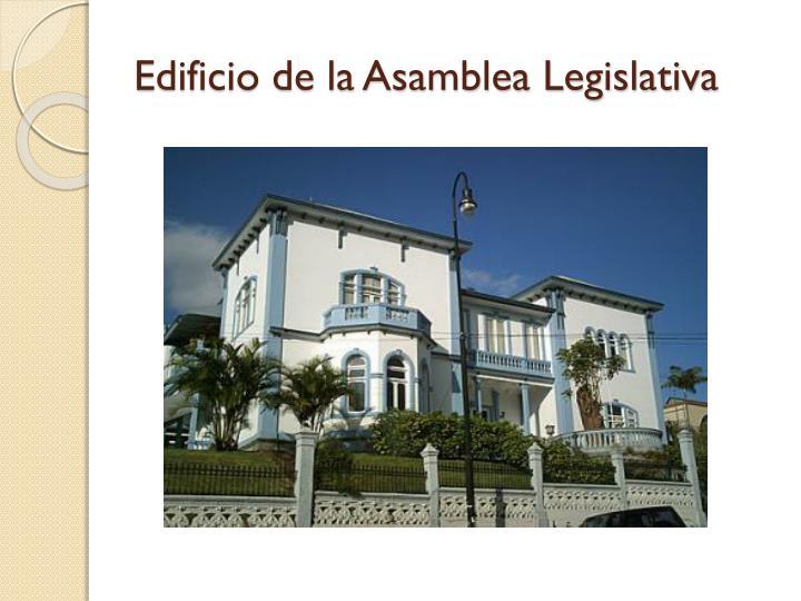 Edificio de la Asamblea Legislativa