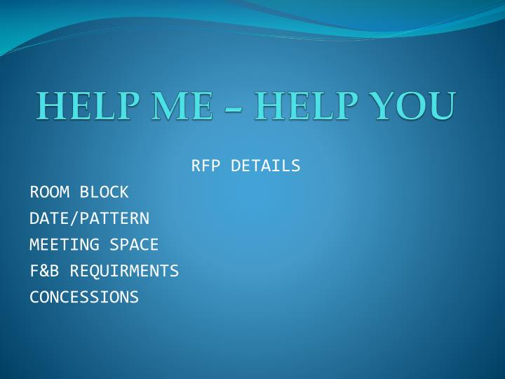 HELP ME – HELP YOU